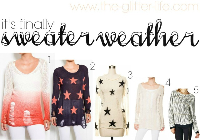 The Glitter Life Sweater Weather