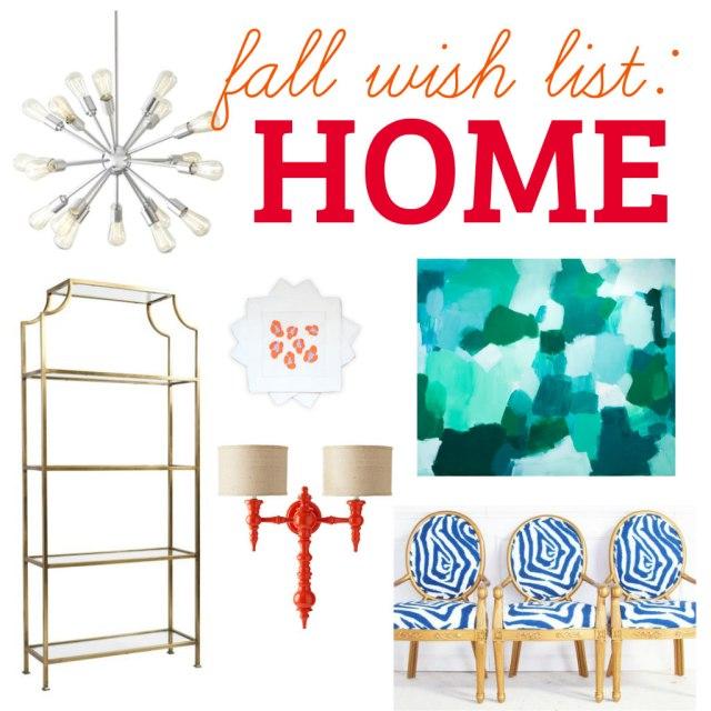 The Glitter Life Fall Wish List Home